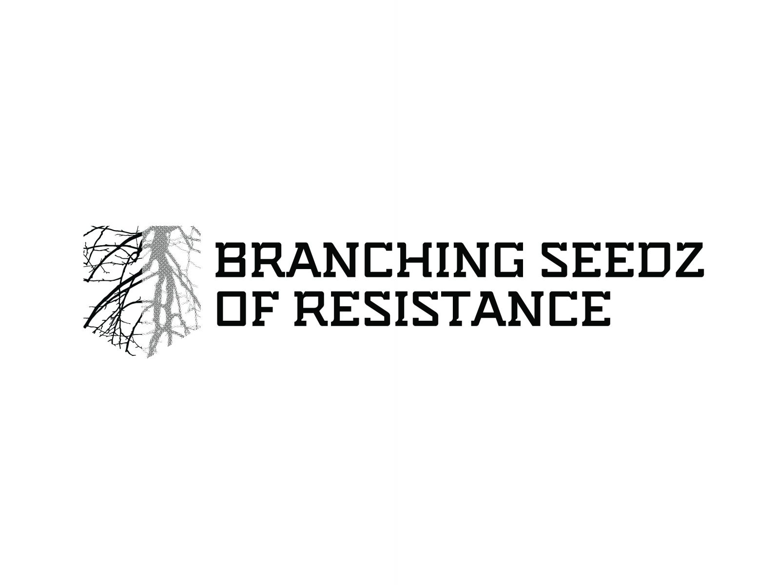 Branching Seeds of Resistance
