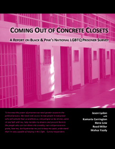 Coming Out of Concrete Closets:       A Report  on Black & Pink's National LGBTQ Prisoner Survey