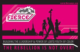 fierce - Building the Leadership & Power of LGBTQ Youth of Color
